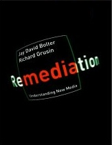 Remediation, by Jay D. Bolter