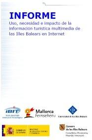 Informe IBIT - Us, necessitat i impacte de la informació turística multimedia de les Illes Balears a Internet