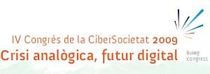 Crisi Analògica, Futur Digital - 4t Congrés ONLINE OCS / 2009