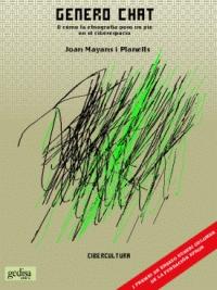 Género Chat. O cómo la etnografía puso un pie en el ciberespacio. Barcelona, Gedisa, 2002. 251 pàgines. ISBN: 84-7432-572-2