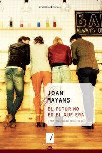 El futur no és el que era - Joan Mayans - Premi Pollença de Narrativa 2019